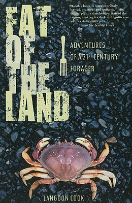 Fat of the Land By Cook, Langdon