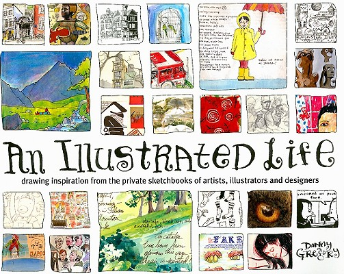 An Illustrated Life By Gregory, Danny